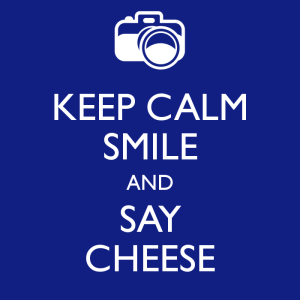 keep-calm-smile-and-say-cheese